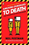 Best Show Book - Amusing Ourselves to Death: Public Discourse in the Review