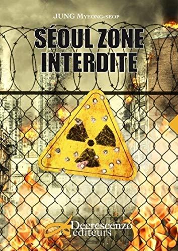 Séoul zone interdite par Myeong-seop Jung