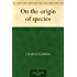 On the origin of species (English Edition)