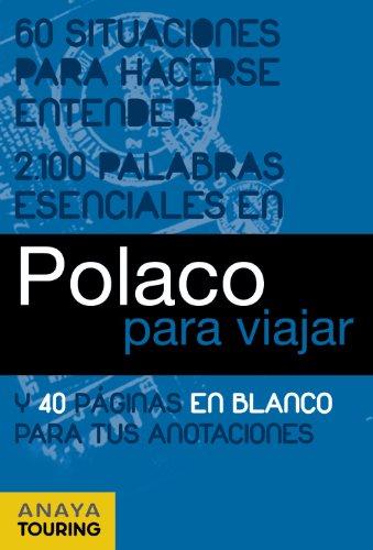 Polaco para viajar (Frase-Libro Y Diccionario De Viaje) por Anaya Touring