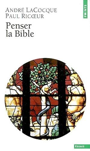 Penser la Bible par Paul Ricoeur, André LaCocque