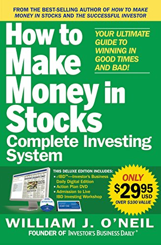 the-how-to-make-money-in-stocks-complete-investing-system-your-ultimate-guide-to-winning-in-good-tim