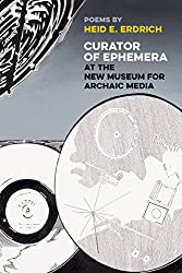 Curator of Ephemera at the New Museum  for Archaic Media (American Indian Studies)