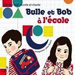 Bulle et Bob � l'�cole
