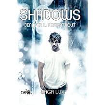Shadows. Saga Lux 0,5 (Lux Series)