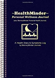 Healthminder Personal Wellness Journal: Health Diary and Symptoms Log