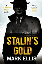 Stalin's Gold (A DCI Frank Merlin novel Book 2)
