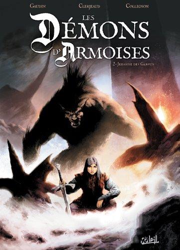 Les Démons d'Armoises T02: Jehanne de Garous