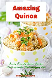 Amazing Quinoa: Family-Friendly Dinner Recipes Inspired by The Mediterranean Diet (Free: Gluten-free Superfood Smoothies) (Healthy Cookbook Series 3) (English Edition)