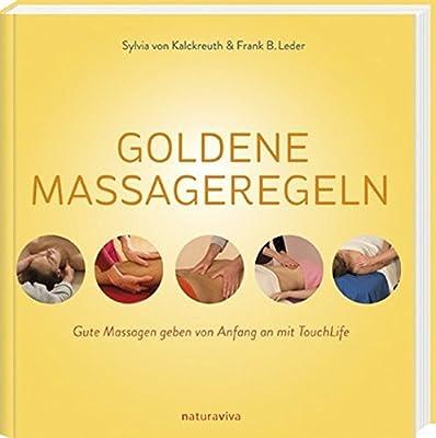 Goldene Massageregeln: Gute Massagen geben von Anfang an mit TouchLife