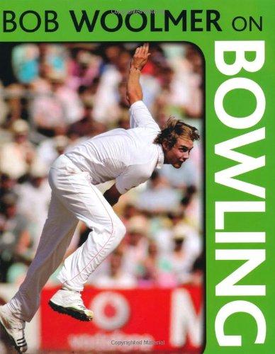 Bob Woolmer on Bowling por Bob Woolmer