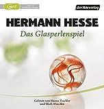 Das Glasperlenspiel: Versuch einer Lebensbeschreibung des Magister Ludi Josef Knecht - samt Knechts hinterlassenen Schri