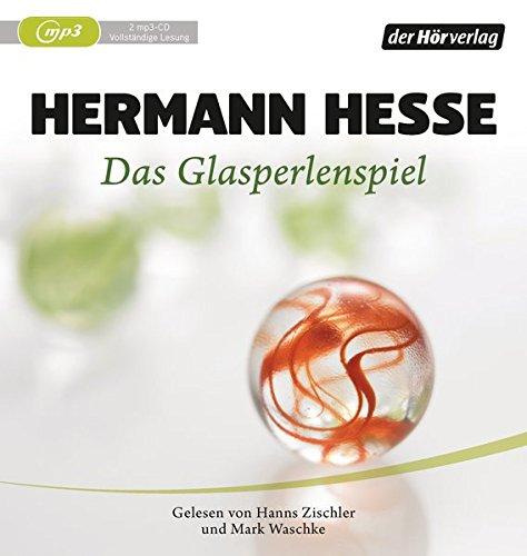 Das Glasperlenspiel: Versuch einer Lebensbeschreibung des Magister Ludi Josef Knecht - samt Knechts hinterlassenen Schriften -