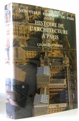 Histoire de l'architecture à Paris (Nouvelle histoire de Paris)