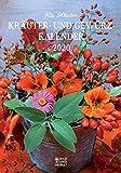 Rita Bellmanns Kräuter- und Gewürz-Kalender 2020: Edition Rita Bellmann