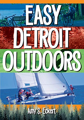 Easy Detroit Outdoors (English Edition)