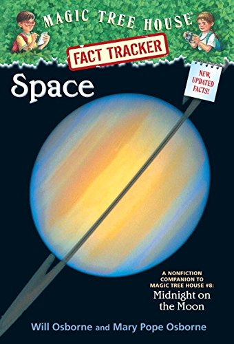 Magic Tree House Fact Tracker #6 Space: A Nonfiction Companion to Magic Tree House #8: Midnight on the Moon