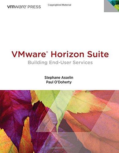 VMware Horizon Suite: Building End-User Services