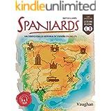 Spaniards: Un paseo por la historia de España en inglés