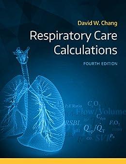Respiratory Care Calculations por David Chang