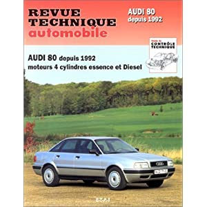 Revue Technique Automobile. CIP 556.2 : Audi 80. 4 cylindres Essence et Diesel depuis 1992 de Collectif (1996) Broché