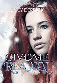 Give Me Reason (The Reason Series Book 1) (English Edition) par [Derrick, Zoey]