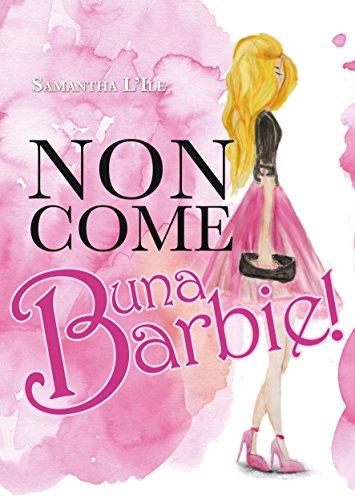 Non come una Barbie!
