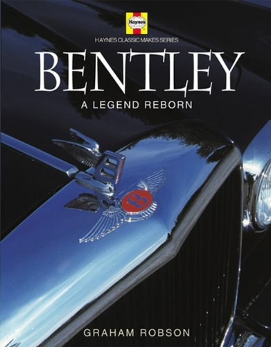 bentley-a-legend-reborn-haynes-classic-makes-by-graham-robson-2004-03-21
