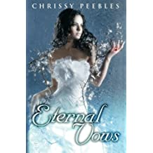 Eternal Vows (The Ruby Ring Saga) by Chrissy Peebles (2013-04-24)