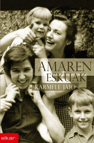 Amaren eskuak (Literatura) por Karmele Jaio Eiguren