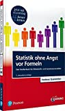 Statistik ohne Angst vor Formeln inkl. MyLab. Mit eLearning-Zugang