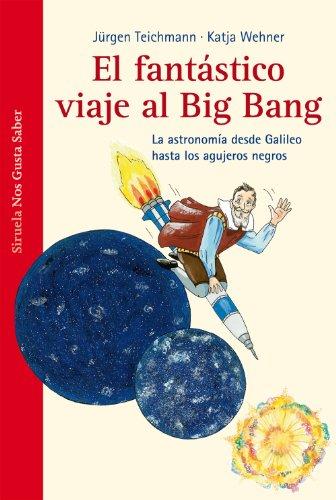 El fantástico viaje al Big Bang por Jürgen Teichmann