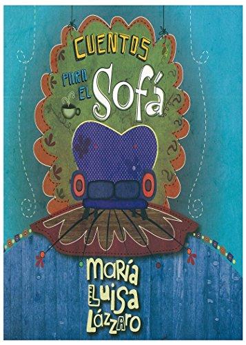 CUENTOS PARA EL SOFÁ por Maria Luisa Lázzaro