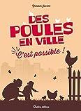 Best Ami Sociétés animales - Des poules en ville, c'est possible ! Review