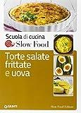 Scarica Libro Torte salate frittate e uova (PDF,EPUB,MOBI) Online Italiano Gratis