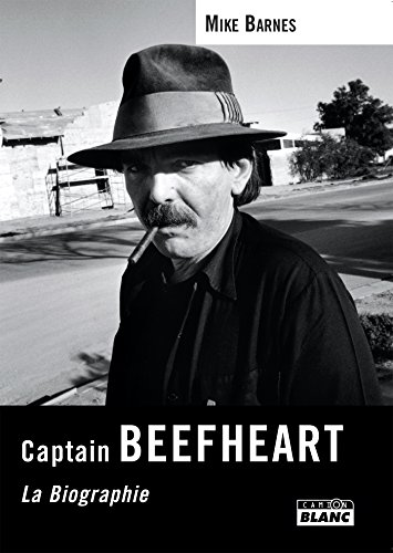 Captain Beefheart La Biographie