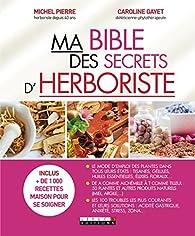 Ma bible des secrets d'herboriste par Caroline Gayet (II)