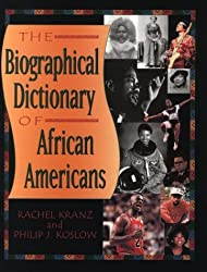 Biographical Dictionary of African-Americans (Biographical Dictionaries) by Rachel Kranz (2006-06-15)