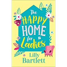 The Happy Home for Ladies: A hilarious romcom about friendship and love for autumn