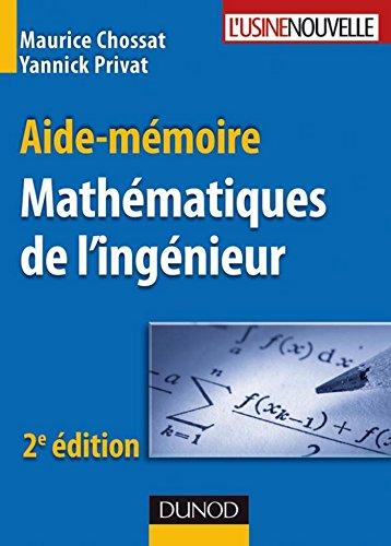 Aide-mémoire de mathématiques de l'ingénieur - 2ème édition (Sciences et Techniques)