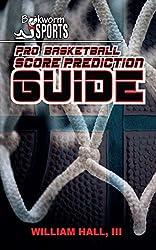 Pro Basketball Score Prediction Guide (English Edition)