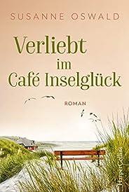 Verliebt im Café Inselglück (Amrum 2)