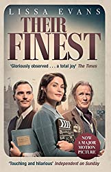 Their Finest: Now a major film starring Gemma Arterton and Bill Nighy