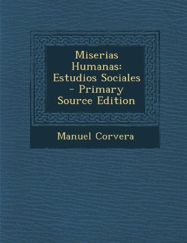 Miserias Humanas: Estudios Sociales