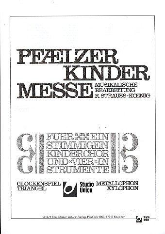 Pfälzer Kindermesse: für Kinderchor, Triangel, Glockenspiel, Xylophon und Metallophon