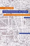 Gedächtnisräume des Selbst: Walter Benjamins Berliner Kindheit um neunzehnhundert