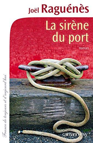 La Sirène du port (Cal-Lévy-France de toujours et d'aujourd'hui)
