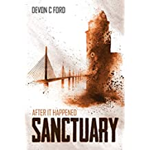 Sanctuary: After it Happened Book 5