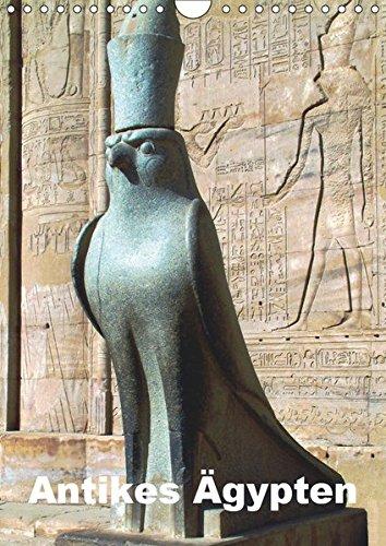 Antikes Ägypten (Wandkalender 2019 DIN A4 hoch): Ägypten im Altertum - Bauten, Statuen, Reliefs und Malereien (Monatskalender, 14 Seiten ) (CALVENDO Orte)