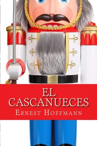 El cascanueces por Ernest Hoffmann